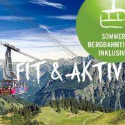 Bergbahn inklusive Hotel Bergruh